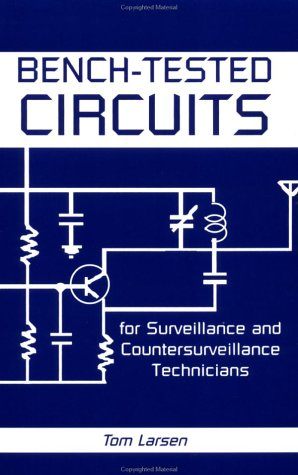 Bench-Tested Circuits for Surveillance and Countersurveillance